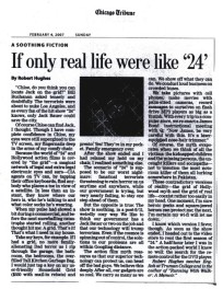 If-only-real-life-were-like-24--CHICAGO-TRIBUNE--February-4,-2007